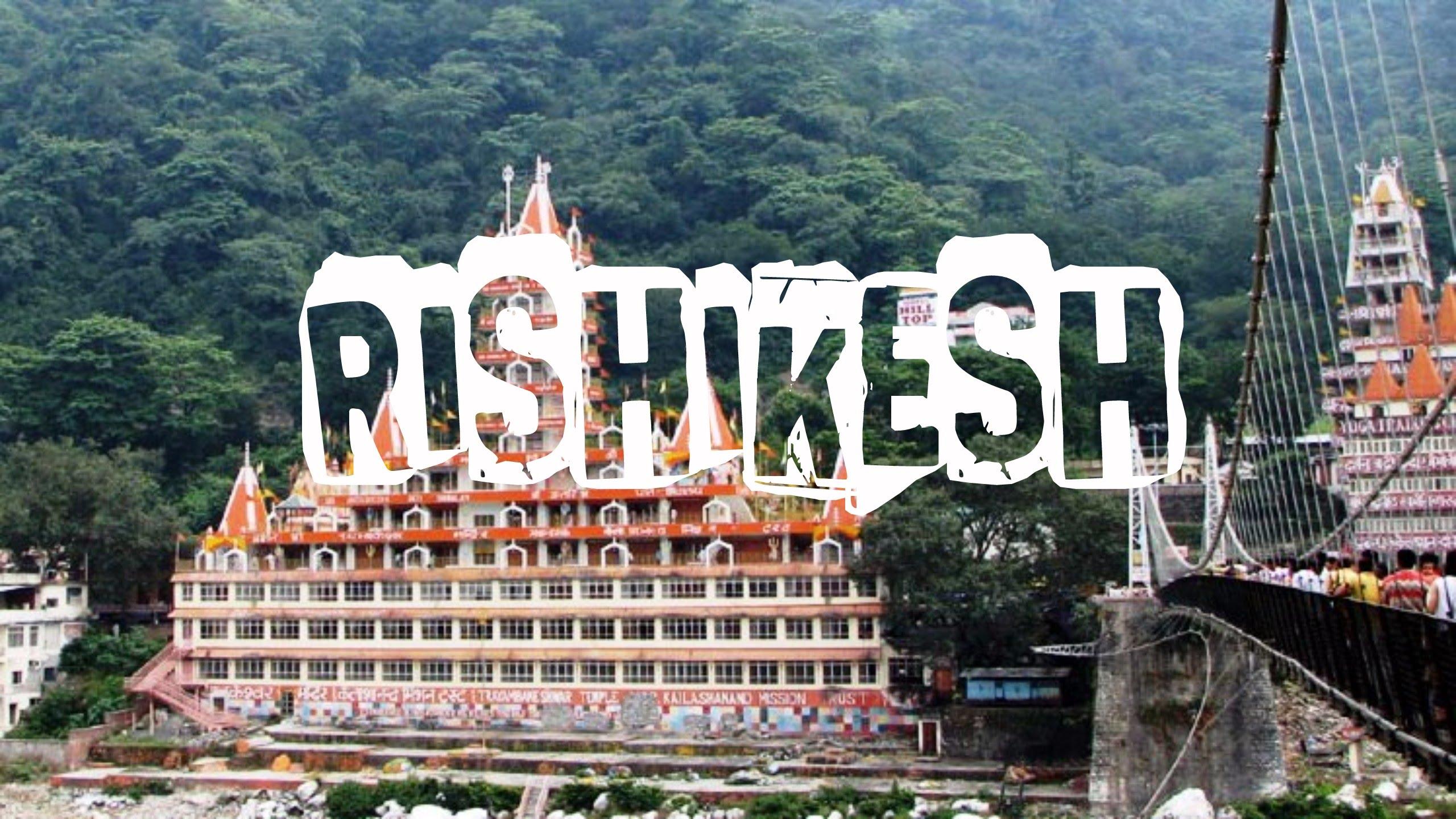 Rishikesh Tour