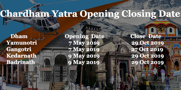 chardham yatra 2019 opening closing date